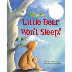 Little Bear Won't Sleep! ...