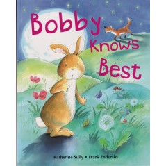 Bobby Knows Best Picture Book