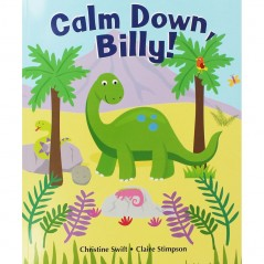 Calm Down Billy! Children's Story Book